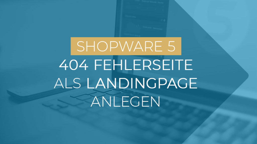 Shopware 404 Seite Als Landingpage