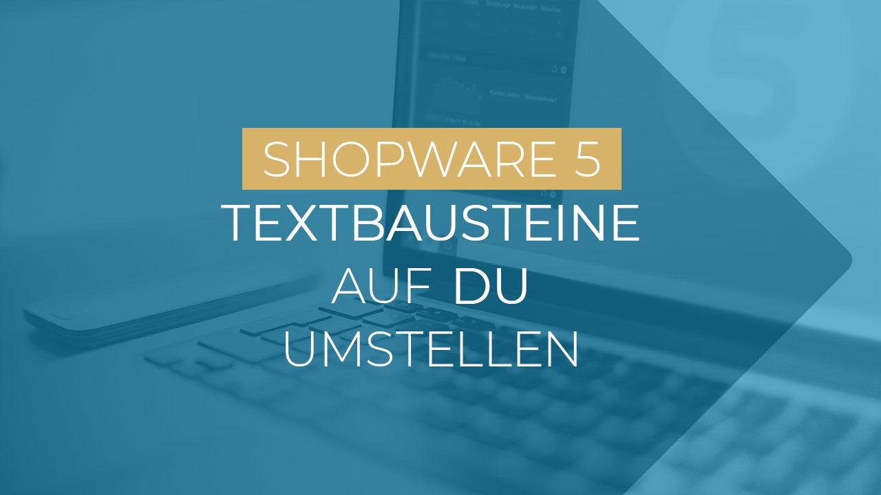 Shopware Textbausteine Du