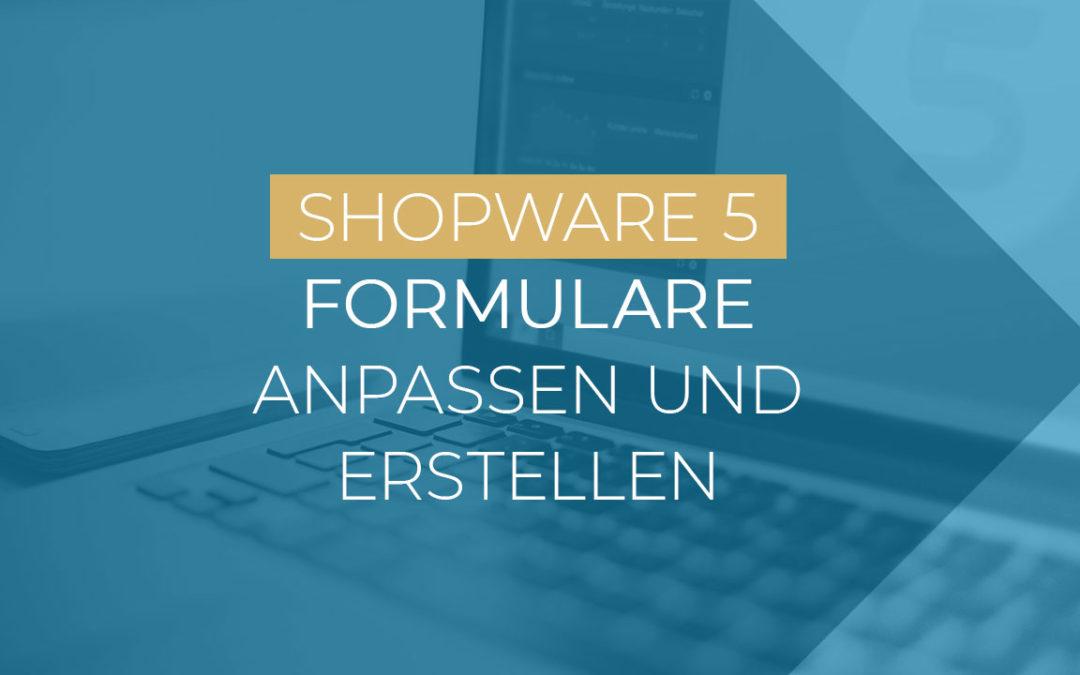 [Video] Formulare in Shopware anpassen und eigene erstellen