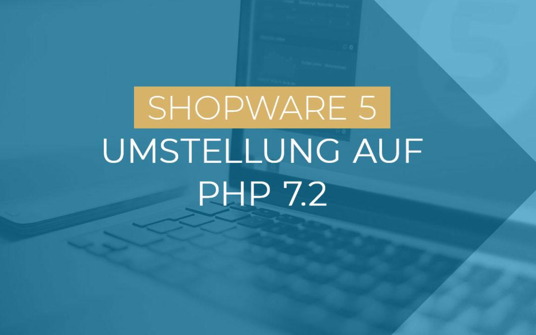 Shopware mit PHP 7.2: mehr Geschwindigkeit, verbesserte Stabilität