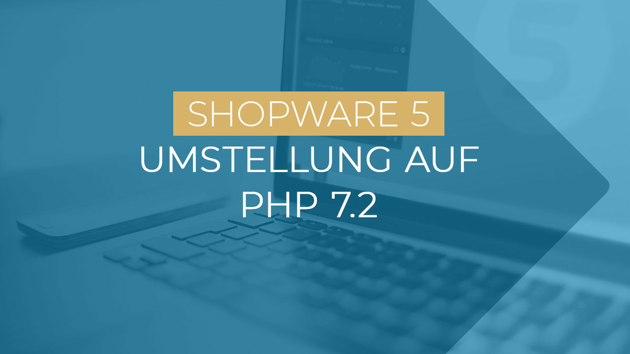 Shopware Umstellung Php7.2