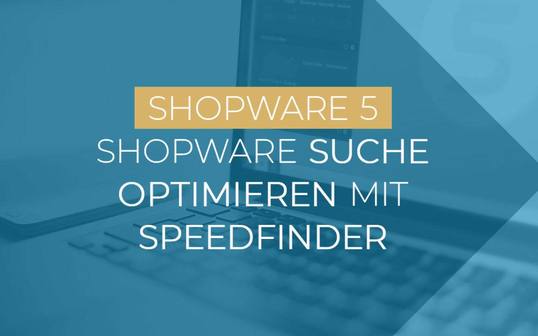 Shopware Suche optimieren mit Speedfinder