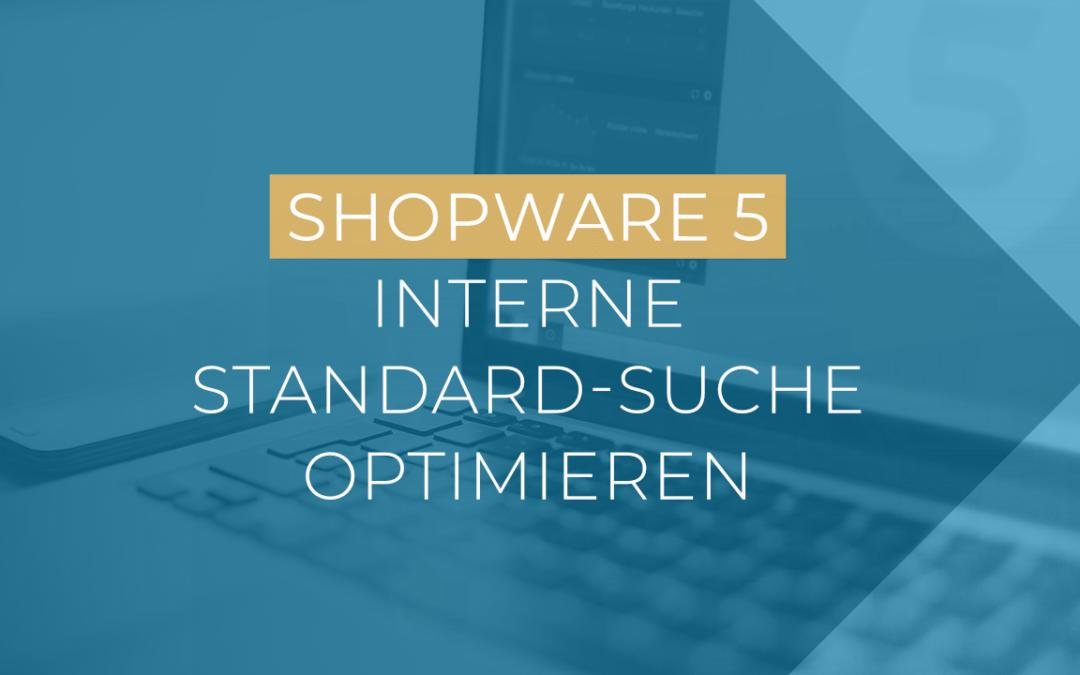 Shopware Standard-Suche optimieren