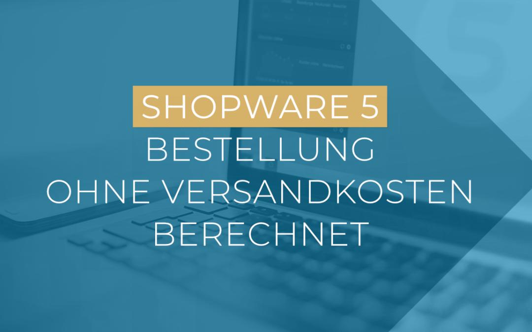 Shopware berechnet keine Versandkosten